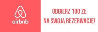 AirBnb - odbierz 100 zł na swoją rezerwację!
